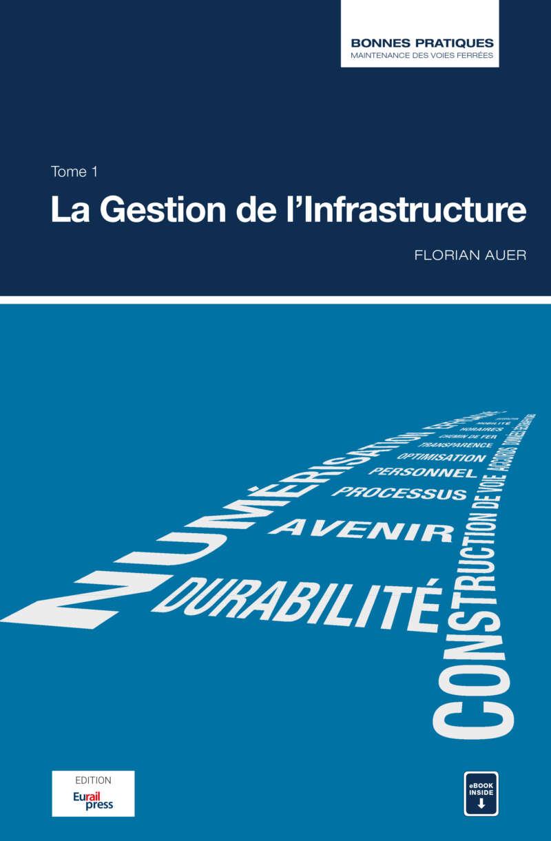 Bonnes pratiques de la maintenance des voies ferrées – La gestion de l'infrastructure